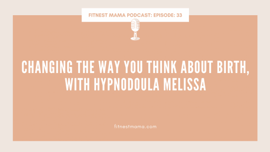 Changing the way you think about birth, with Hypnodoula Melissa